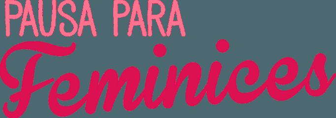 Blog Pausa para Feminices