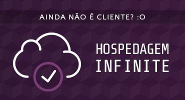 Conheça a hospedagem Infinite!